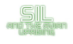Sil and The Avian Uprising